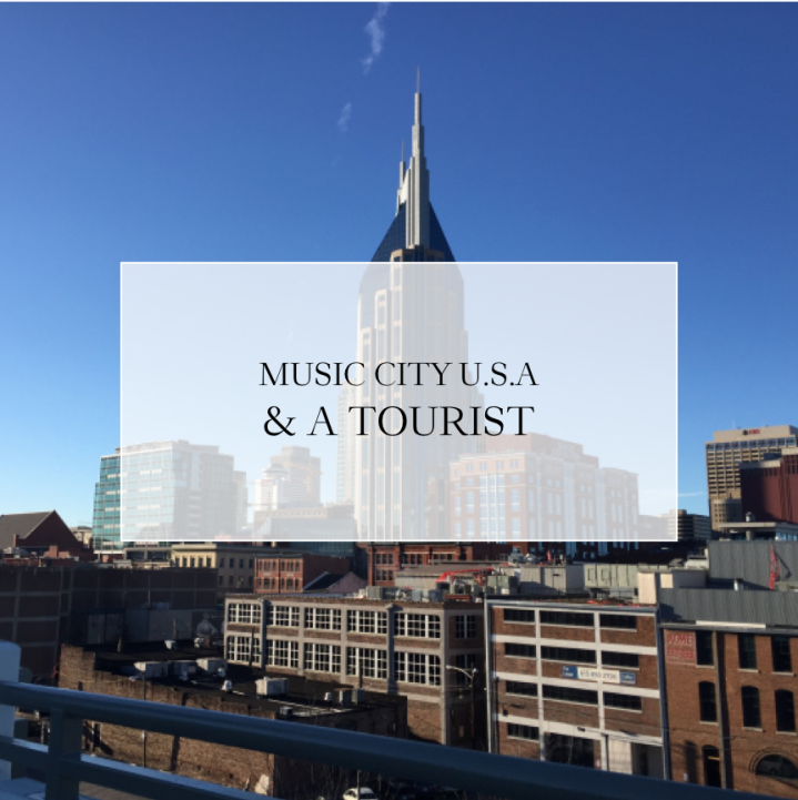 Music City U.S.A. and a Tourist
