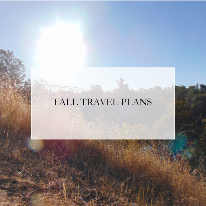 Fall Travel Plans